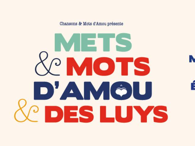 Mets & Mots d'Amou & des Luys